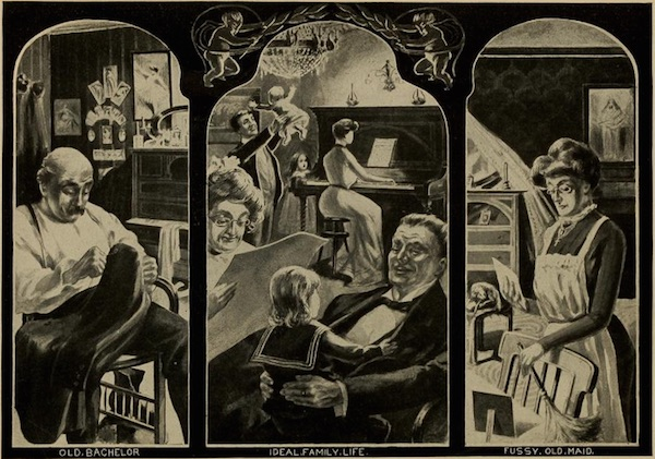 "The frontispiece by J.A. Hertel for the 1903 book ""Social Purity, or The Life of the Home and Nation"" compares the lonely Old Bachelor and Fussy Old Maid with the happy Ideal Family Life. (Via Open Library at the Internet Archive)"