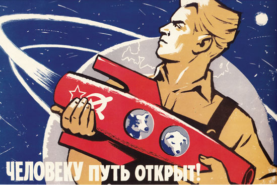 "A 1960 USSR space propaganda poster by the artist K. Ivanov, featuring Strelka and Belka. The text reads, ""The way is open to man!"" (© FUEL Publishing)"