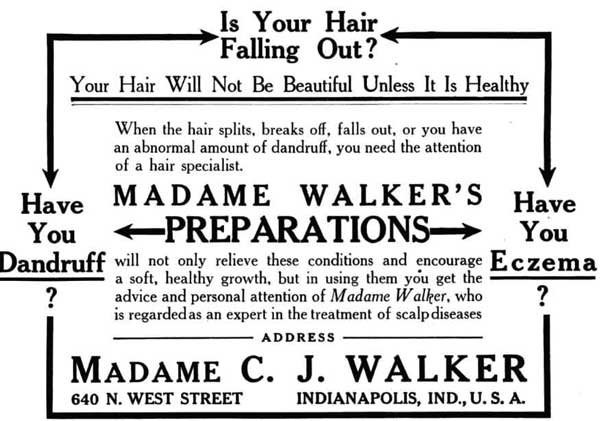 Top: Sarah Walker at the wheel of her Model T in Indianapolis in 1912. Above: An advertisement for Madam Walker's hair products, circa 1910s. Images ©Madam Walker Family Archives/A'Lelia Bundles.