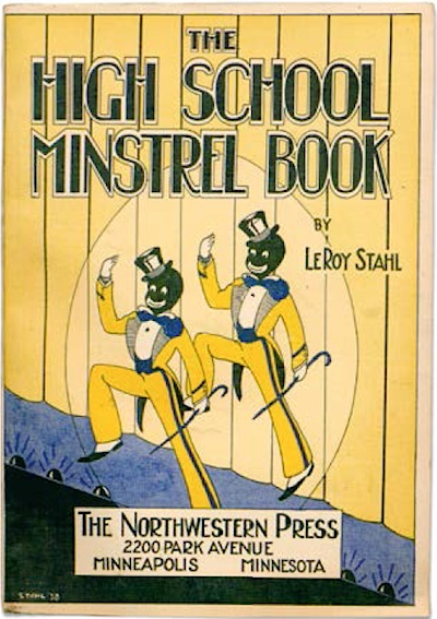 "This Minnesota ""High School Minstrel Book"" was published in 1938. (From ""Understanding Jim Crow"")"