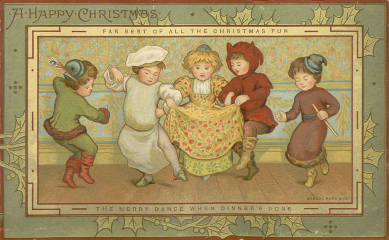 "Children's book illustrator Kate Greenaway designed this card entitled ""The Merry Dance When Dinner's Done"" in 1881."