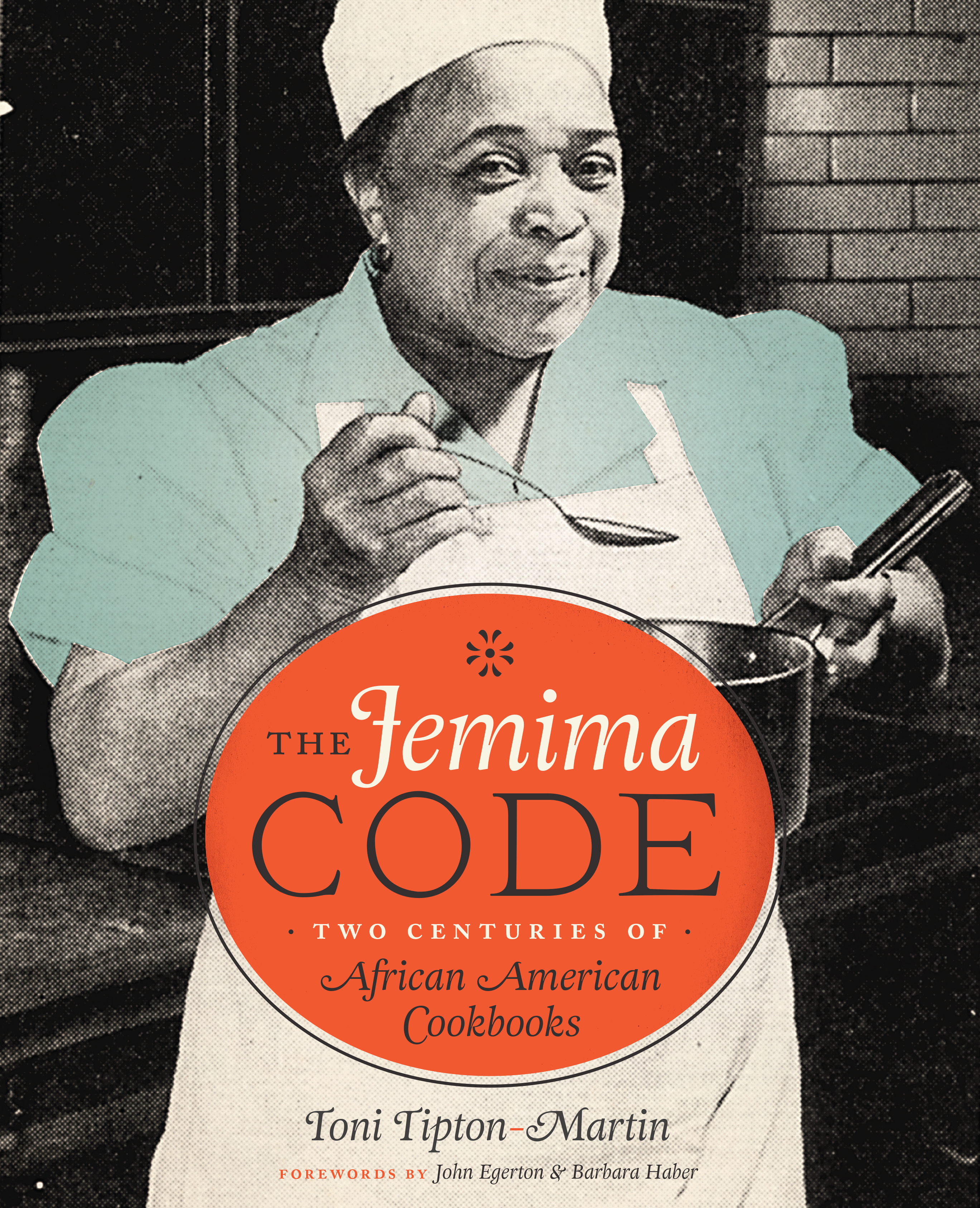 "The cover for Toni Tipton-Martin's ""The Jemima Code: Two Centuries of African Amerian Cookbooks."""