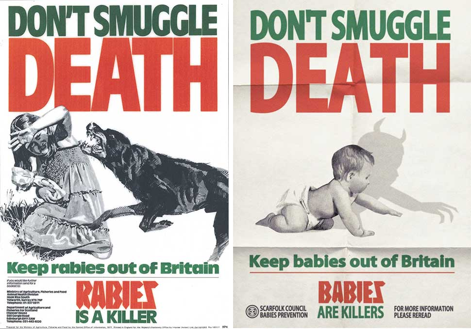 This 1977 anti-rabies poster (left) inspired Littler's Scarfolk design (right) warning about the dangers of babies.