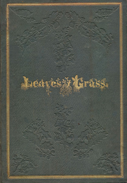 Only 210 copies of 1855's Leaves of Grass were bound with this front cover, and only 179 are known to exist today. (From the Drew University Library in Madison, New Jersey)