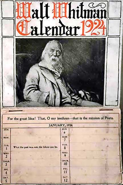 This 1924 calendar features a different Whitman quote on each page—a concept Whitman rejected in the 1880s. (Courtesy of Ed Centeno)