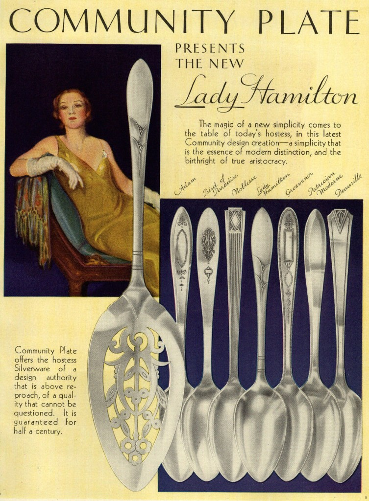 "This 1933 Community Plate ad describes the new ""Lady Hamilton"" pattern as ""the essence of modern distinction, and the birthright of true aristocracy."" Click on the image to see it larger."