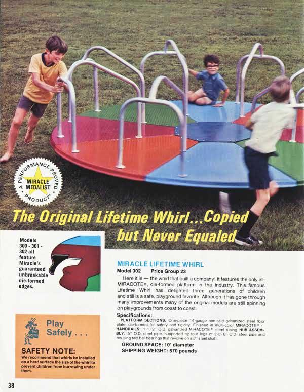 "This 1975 Miracle catalog page reads, ""This famous Lifetime Whirl has delighted three generations of children and still is a safe, playground favorite. Although it has gone through many improvements many of the original models are still spinning on playgrounds from coast to coast."" (Courtesy of Brenda Biondo)"