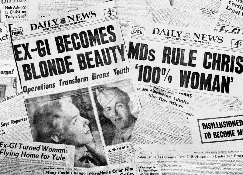 Though media coverage of Jorgensen's 1952 transition was extremely sensationalist, she became a role model and beacon of hope for transgender people around the world.