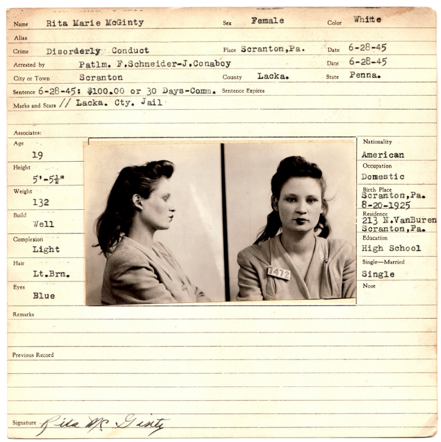 Rita McGinty was booked for disorderly conduct in Scranton, Pennsylvania, in 1945.