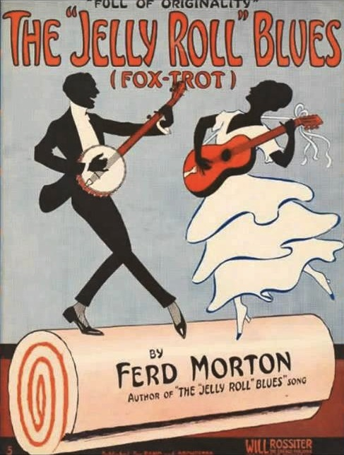 "In 1915, the sheet music for pianist Jelly Roll Morton's ""The Jelly Roll Blues"" featured a banjo player on its cover."