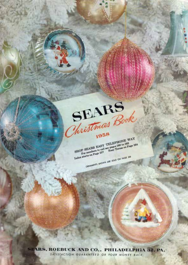 "The cover of the 1958 Sears Christmas ""Wish Book"" shows off the beautiful ornaments of the era. (From Mid-Century Christmas)"