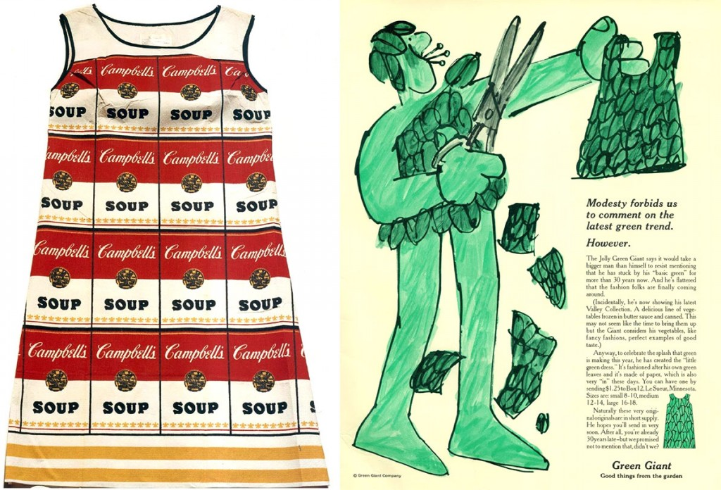 "A Campbell's Souper Dress from 1967 and a paper-dress ad for Green Giant. Images courtesy Jonathan Walford and the <a href=""http://www.fashionhistorymuseum.com/"" target=""_blank"">Fashion History Museum</a>, Cambridge, Ontario."
