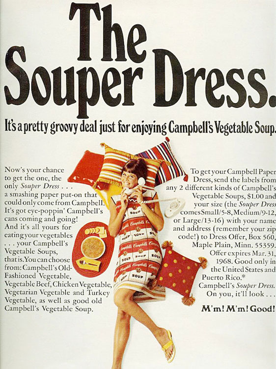 An advertisement for Campbell's Souper Dress, which played off Andy Warhol's artwork, 1967.