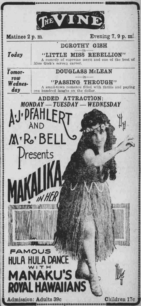 "An ad for The Vine Theater in the November 8, 1921 edition of ""The Democratic Banner"" in Mount Vernon, Ohio, promotes ""Makalika in Her Famous Hula Hula Dance With Manaku's Royal Hawaiians."" (Via WikiCommons)"
