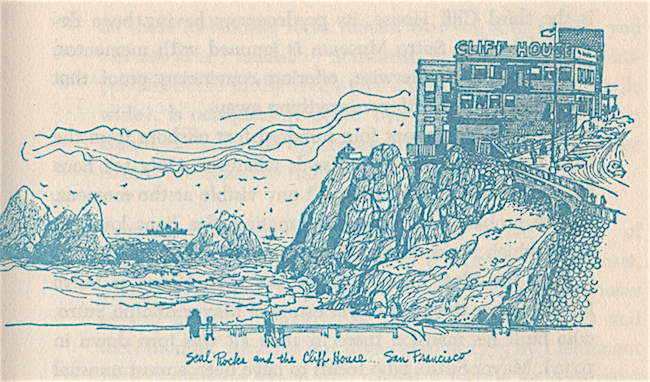 Seal Rocks and the Cliff House. The rocks are still there, as is a remodeled version of the Cliff House.