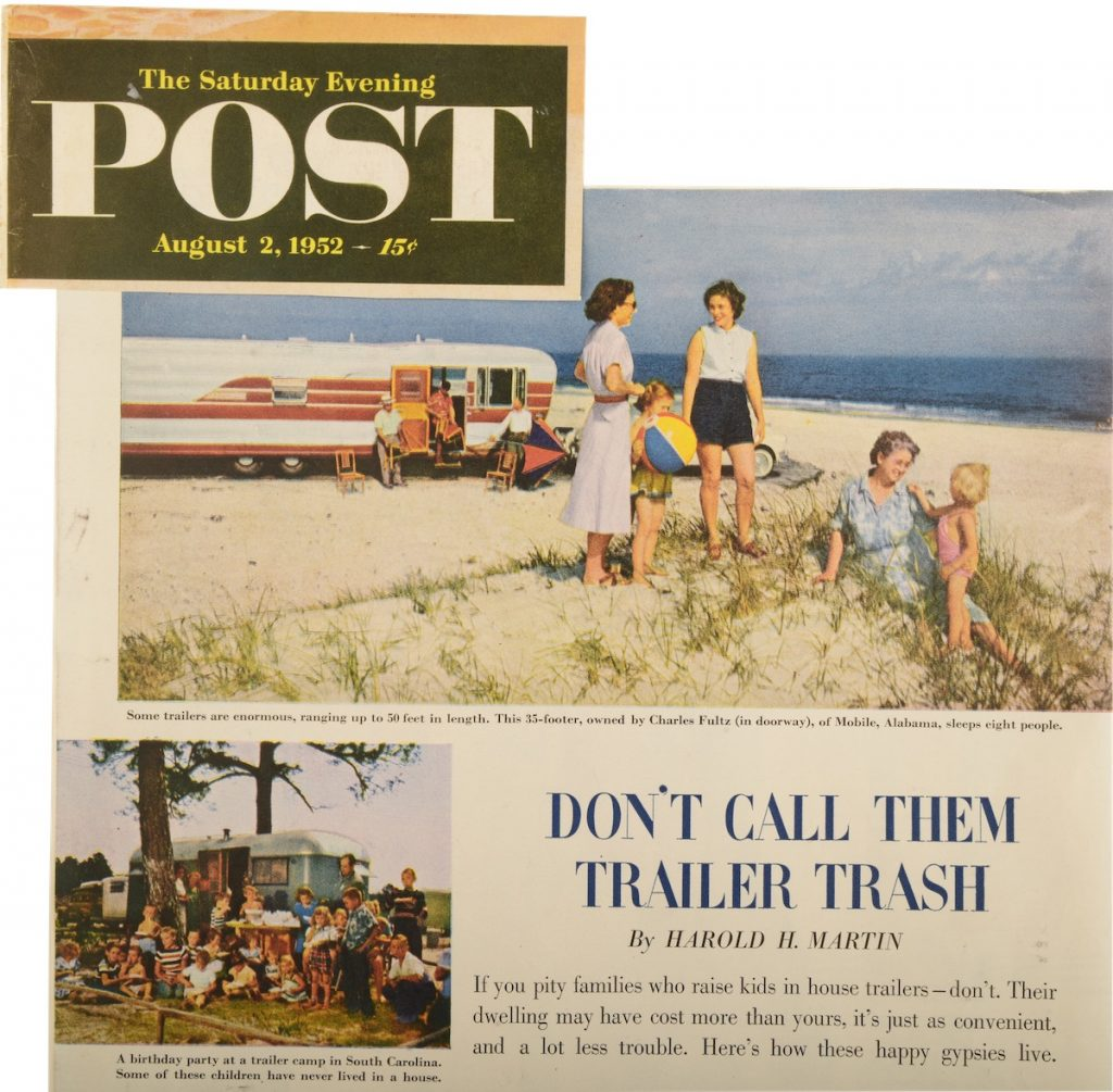 """A 1952 """"Saturday Evening Post"""" article reads, """"If you pity families who raise kids in house trailers—don't. Their dwelling may have cost more than yours, it's just as convenient, and a lot less trouble. Here's how these happy gypsies live."""" (From Don't Call Them Trailer Trash, courtesy of Schiffer Publishing)"""