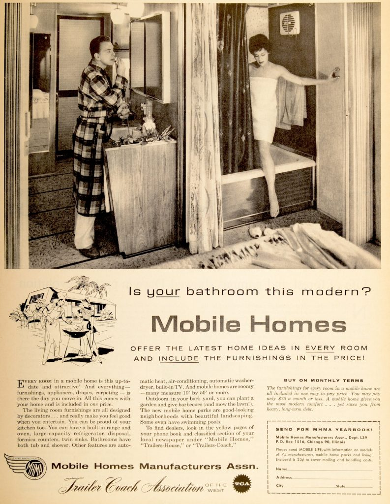 "This 1950s Mobile Homes Manufacturers Association ad, which appeared in ""Life"" magazine, boasts about the ""modern"" bathroom innovations featured in the latest trailers. (From Don't Call Them Trailer Trash, courtesy of Schiffer Publishing)"
