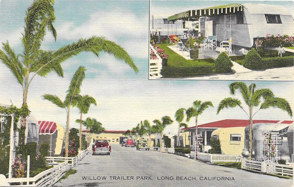 A vintage linen postcard of Willow Trailer Park in Long Beach promises clean palm-lined streets and a leisurely California lifestyle. (Via eBay)