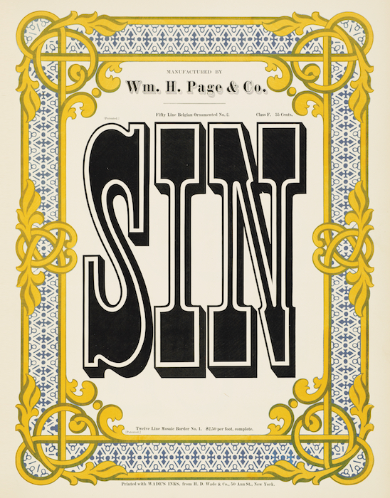 """Top: Two colors, red and green, overlap in the """"shadow"""" sections of the words IMPEACHED, GROUND, and BIRCH to create a third color, brown. Above: The word SIN is used to show off Page's Belgian Ornamented No. 2 font. Both images from Specimens of Chromatic Wood Type, Borders, &c. from Rizzoli."""