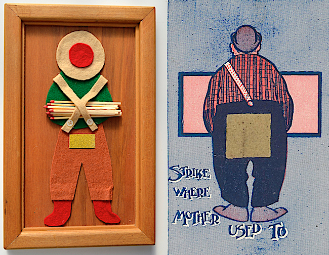 The match holder and striker on the left was made by John McLean, whose diaries are the subject of Ian Spellerberg's new book. The comic postcard at right merely offered uses a surface to strike.